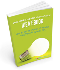 Marketing with Microsoft CRM Idea eBook
